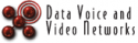 Data Voice and Video Networks